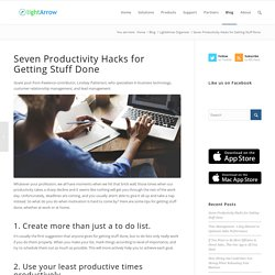 Seven Productivity Hacks for Getting Stuff Done