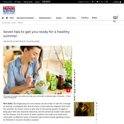 Seven tips to get you ready for a healthy summer