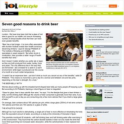 Seven good reasons to drink beer - IOL Lifestyle