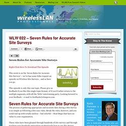 Seven Rules for Site Surveys