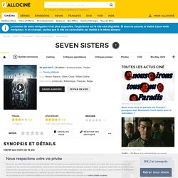 Seven Sisters - film 2017