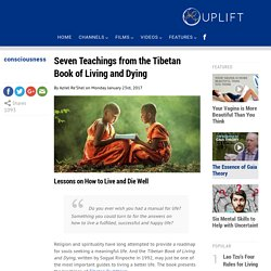 Seven Teachings from the Tibetan Book of Living and Dying