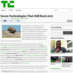 Seven Technologies That Will Rock 2011