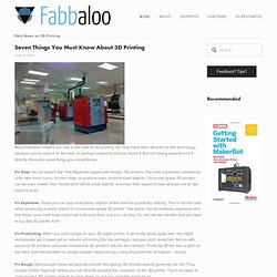 Seven Things You Must Know About 3DPrinting