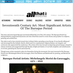 Seventeenth Century Art: Most Significant Artists of the Baroque Period
