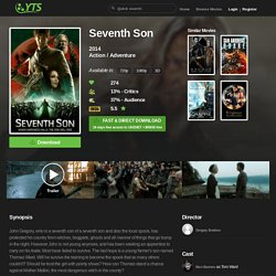 Seventh Son (2014) Download YIFY movie torrent - YTS