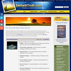 Sabbath Truth > Free Resources > Seventh Day Video Series