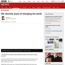 UN: Seventy years of changing the world