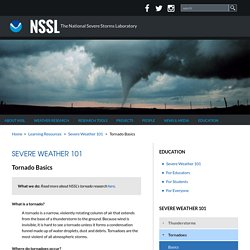 Severe Weather 101: Tornado Basics