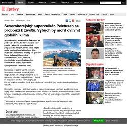 Severokorejský supervulkán Pektusan se probouzí k životu. Výbuch by mohl ovlivnit globální klima