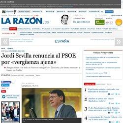 Jordi Sevilla renuncia al PSOE por «vergüenza ajena»