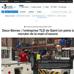 Deux-Sèvres : l'entreprise TLD de Saint-Lin peine à recruter de la main-d'oeuvre