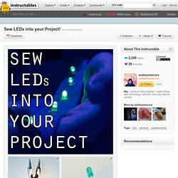Sew LEDs into your Project!