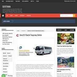 Rental Mobil ELF di Ciputat Tangerang Selatan