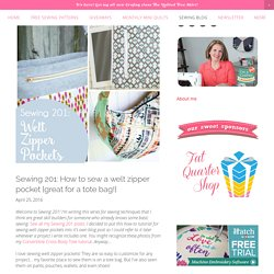 Sewing 201: How to sew a welt zipper pocket {great for a tote bag!} — SewCanShe
