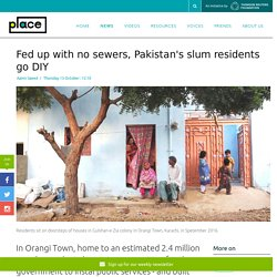 Self-help: This slum had no sewerage system, so the residents built one themselves