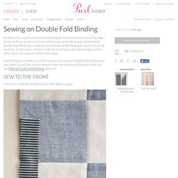 Sewing on Double Fold Binding