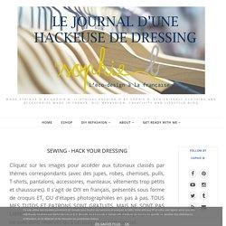 SEWING - HACK YOUR DRESSING - by sophie b. l'éco-design à la française