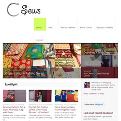 C Sews - Sewing, fabric, fashion, hats, design & making lovely things with a needle and thread