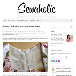 Sewing the Lining into the Cambie Dress