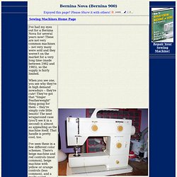 Sewing Machines - Bernina Nova (900)