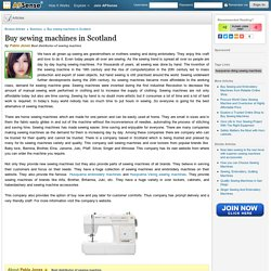 Buy sewing machines in Scotland by Pabla Jones