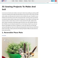 55 Sewing Projects to Make And Sell - DIY Joy