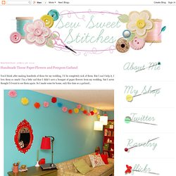 Handmade Tissue Paper Flowers and Pompom Garland
