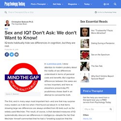 Sex and IQ? Don't Ask: We don't Want to Know!