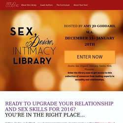 Sex, Desire, Intimacy Library