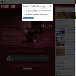 Sex Slaves | FRONTLINE