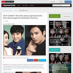 GUY CANDY: Won Bin sexily represents the four blood types for Biotherm Homme