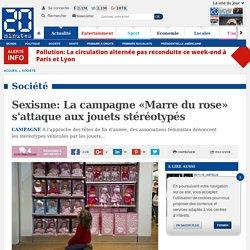 Sexisme: La campagne «Marre du rose» s'attaque aux jouets stéréotypés