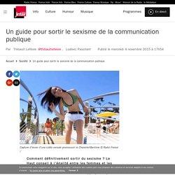 Un guide pour sortir le sexisme de la communication publique
