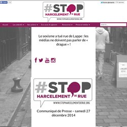 Le sexisme a tué rue de Lappe : les médias ne doivent pas parler de « drague » !