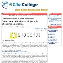 Du sexisme ordinaire à « Mojito », le ... - Clio-Collège