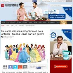 Sexisme dans les programmes pour enfants : Geena Davis part en guerre