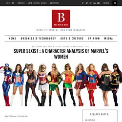 SUPER SEXIST : A Character Analysis of Marvel's Women - The Bull & Bear