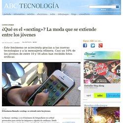 ¿Qué es el «sexting»? La moda que se extiende entre los jóvenes