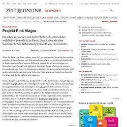 Sexualforschung: Projekt Pink Viagra
