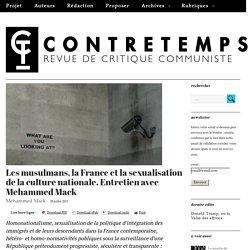 Les musulmans, la France et la sexualisation de la culture nationale. Entretien avec Mehammed Mack – CONTRETEMPS