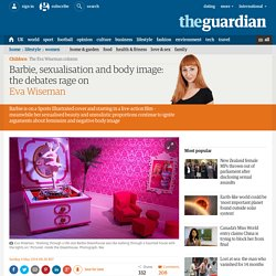 Barbie, sexualisation and body image: the debates rage on