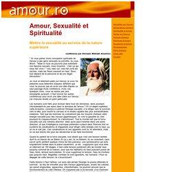 Sexualité et Spiritualité - Omraam Mikhaël Aïvanhov