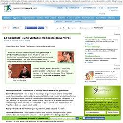 La sexualité: «une véritable médecine préventive»