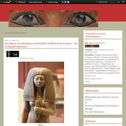 Sexualités et Égypte antique - Les Dieux, les… - Les Dieux, les… - Les Dieux, les… - Les Dieux, les… - Les Dieux, les…