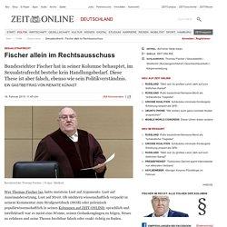Sexualstrafrecht : Fischer allein im Rechtsausschuss