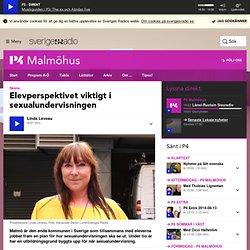 Elevperspektivet viktigt i sexualundervisningen - P4 Malmöhus