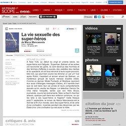 La vie sexuelle des super-héros (Gallimard) de Marco Mancassola