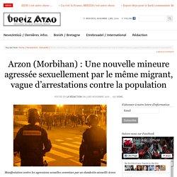 Arzon (Morbihan) : Une nouvelle mineure agressée sexuellement par le même migrant, vague d'arrestations contre la population