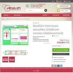 Logiciel ModSim : étude des hormones sexuelles Version établissement) - Jeulin